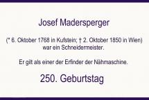 250 Jahre - GEBURTSTAG - JOSEF MADERSBERGER (Bilder des Monats-Oktober 2018)