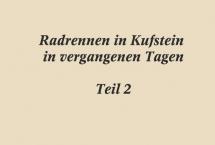 HISTORISCHES RADRENNEN IN KUFSTEIN Teil-2 (Bilder des Monats - Februar 2018)