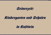 Kindergarten und Schulen in Kufstein – Seinerzeit (Bilder des Monats August 2021)