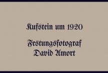 Kufstein um 1920 - Festungsfotograf David Amort Teil 2 (Bilder des Monats - Jänner 2020)