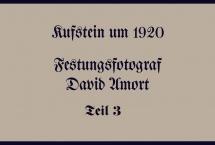 Kufstein um 1920 - Festungsfotograf David Amort Teil 3 (Bilder des Monats - Februar 2020)