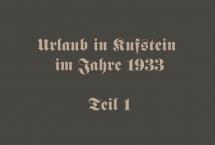 Urlaub in Kufstein 1933 - Teil 1 (Bilder des Monats - September 2020)